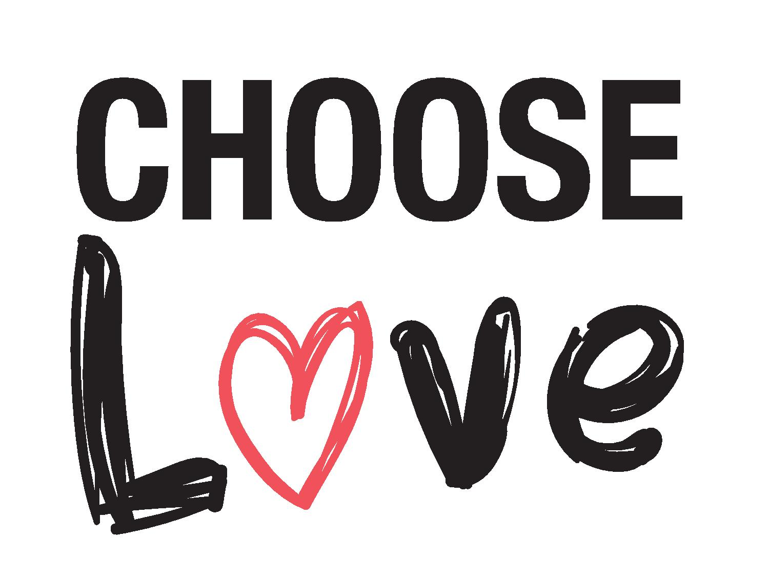 chooselovetshirt